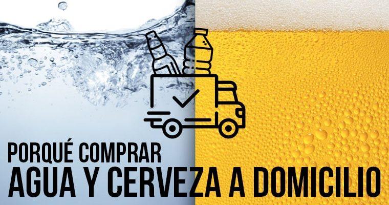 Porqué comprar agua y cerveza a domicilio